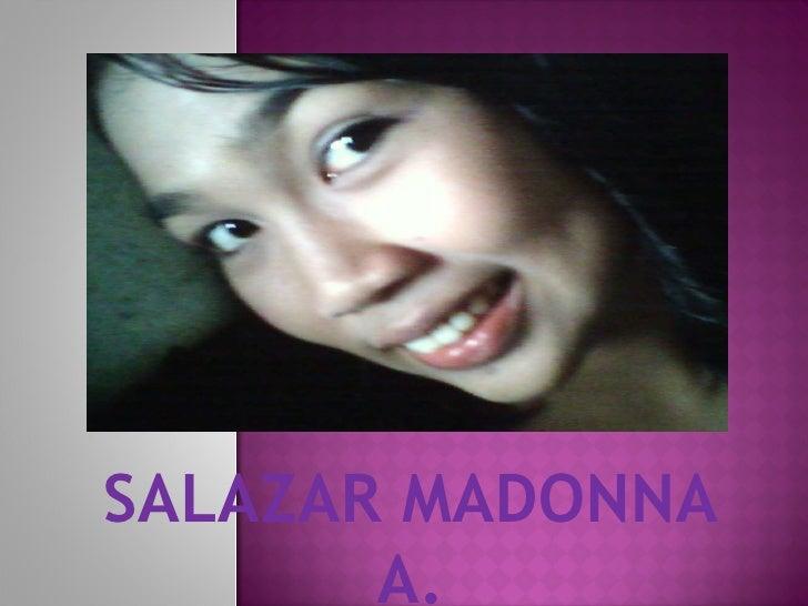 SALAZAR MADONNA A.