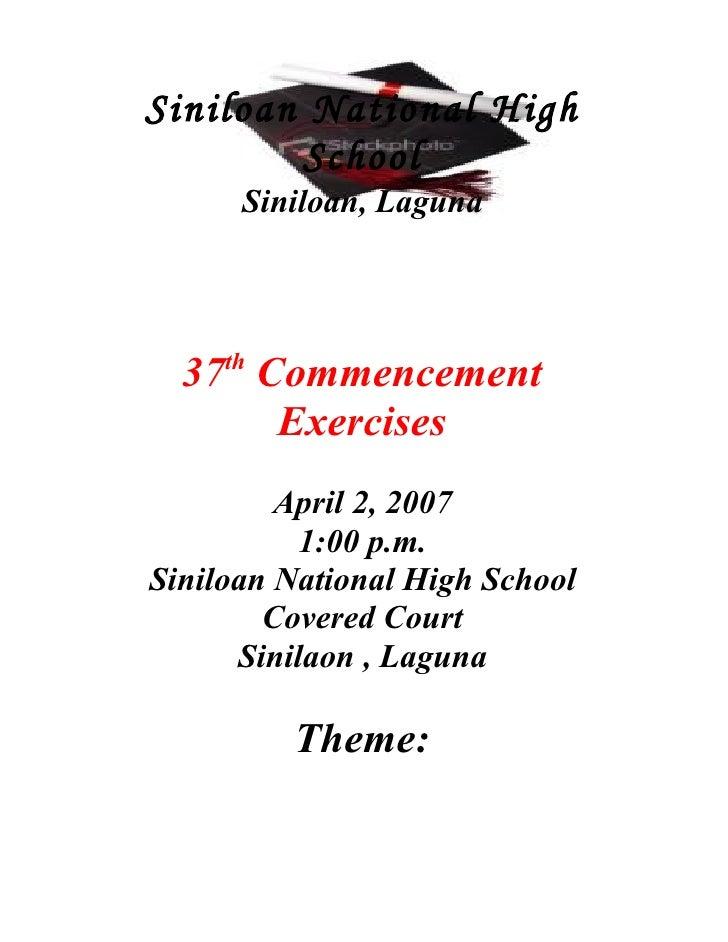 Siniloan National High         School       Siniloan, Laguna         th   37 Commencement       Exercises          April 2...