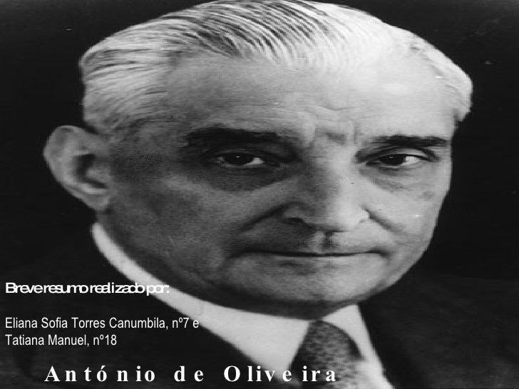 Bre re um re liza o p r:    ve s o a d o  Eliana Sofia Torres Canumbila, nº7 e Tatiana Manuel, nº18         A n t ó n io d...