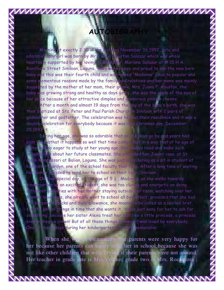 AUTOBIGRAPHY<br />Morning at exactly 2:30 in the morning November 06,1992,.cute and adorable baby girl was born by Mrs. Al...