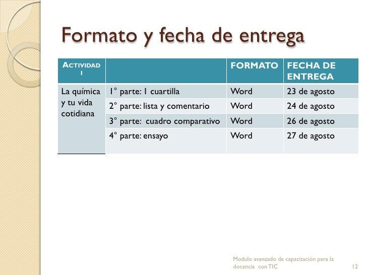 Formato y fecha de entregaACTIVIDAD                                 FORMATO FECHA DE    I                                 ...