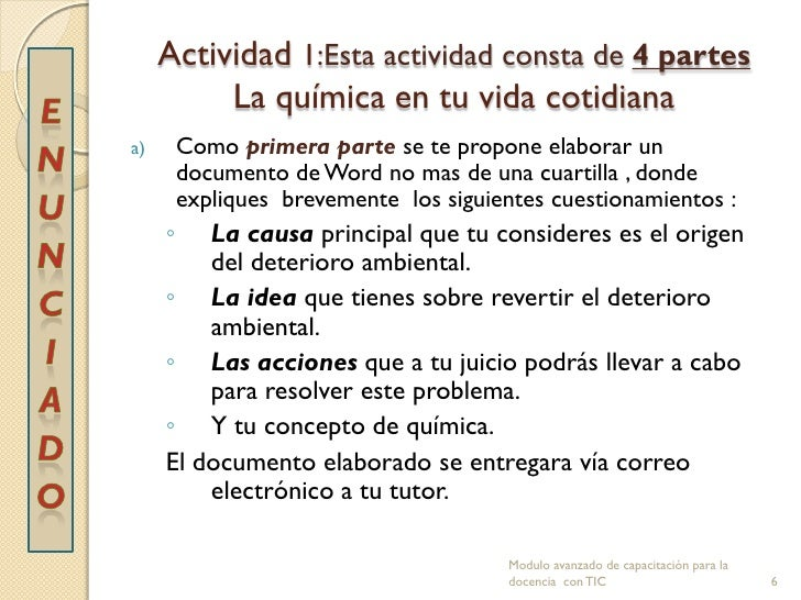 Actividad 1:Esta actividad consta de 4 partes          La química en tu vida cotidianaa)       Como primera parte se te pr...