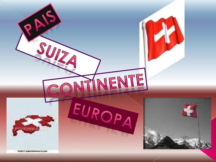 pais<br />suiza<br />continente<br />europa<br />