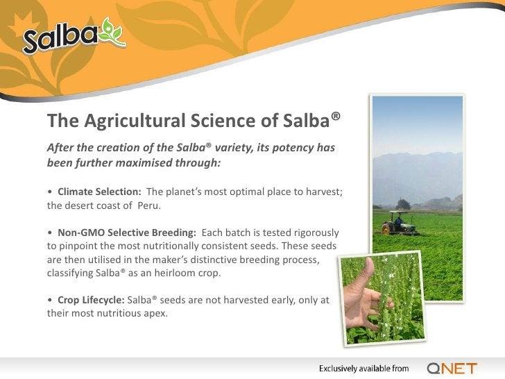 Salba® has… • Essential Fatty Acids(EFAs) - Omega-3s • Dietary fibre • Antioxidants • Magnesium • Calcium • Iron • A good ...