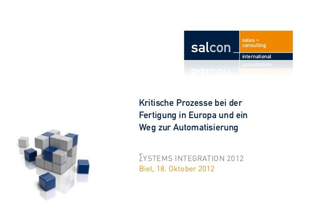 sales +            salcon       consulting                         internationalKritische Prozesse bei derFertigung in Eur...