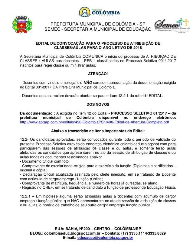 PREFEITURA MUNICIPAL DE COLÔMBIA - SP SEMEC - SECRETARIA MUNICIPAL DE EDUCAÇÃO RUA: BAHIA, Nº200 – CENTRO – COLÔMBIA/SP BL...