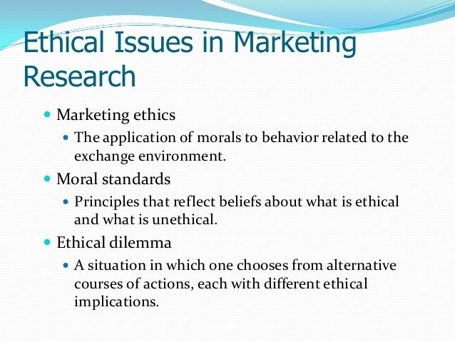 ethical issues in marketing research Ethical issues in marketing research - free download as word doc (doc / docx), pdf file (pdf), text file (txt) or read online for free.