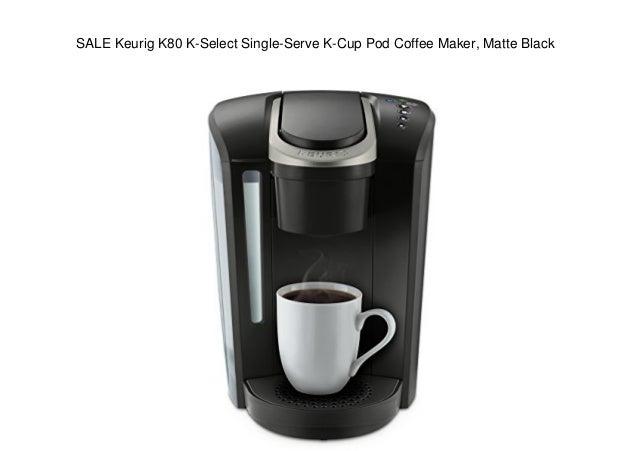 Sale Keurig K80 K Select Single Serve K Cup Pod Coffee Maker Matte B
