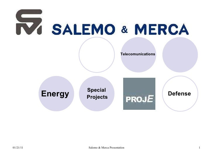 Energy   Telecomunications   Defense   Special  Projects