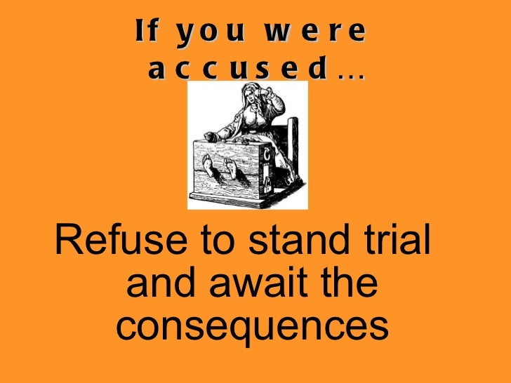the controversy of salem witch trials how was it determined someone was a witch Modern forensics and historical analysis determined the cause  the salem witch trials occurred long before the united  that's until someone accused governor .