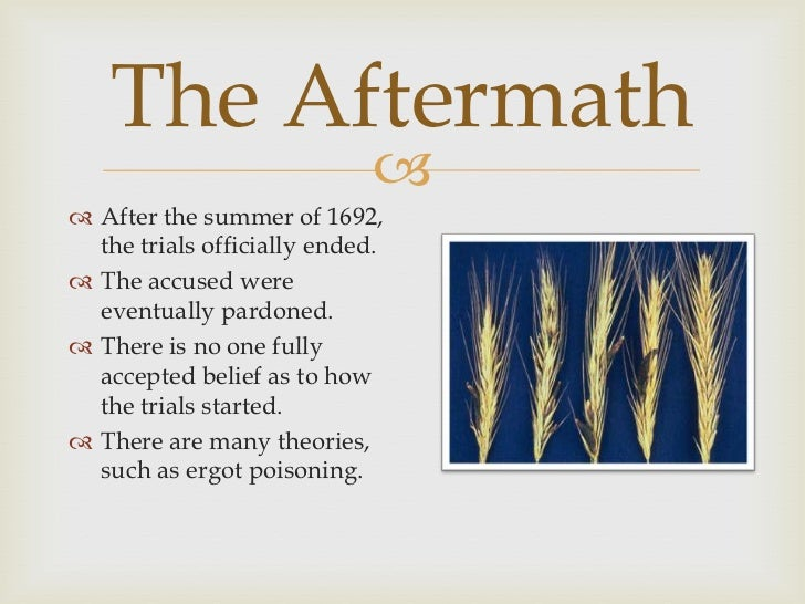 Aftermath - The Salem Witch Trials