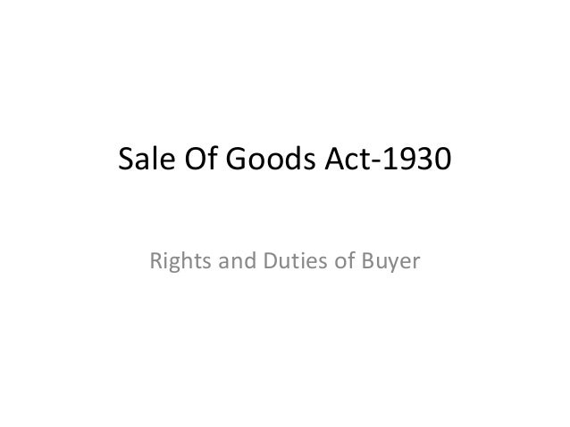 Sale Of Goods Act-1930 Rights and Duties of Buyer