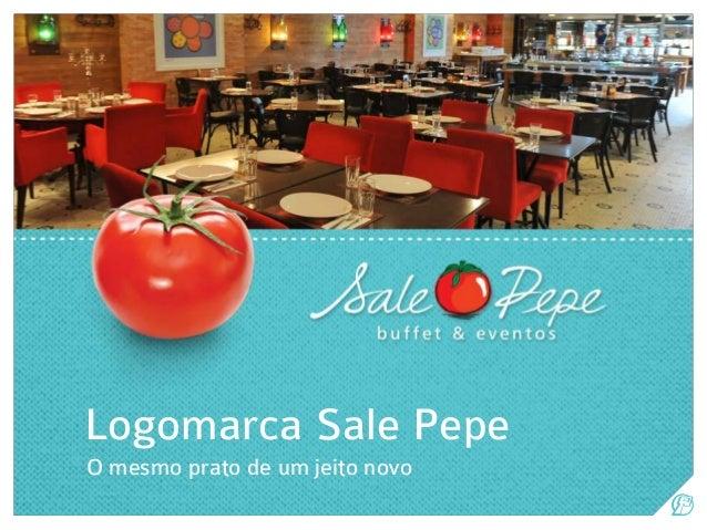 Logomarca Sale Pepe O mesmo prato de um jeito novo