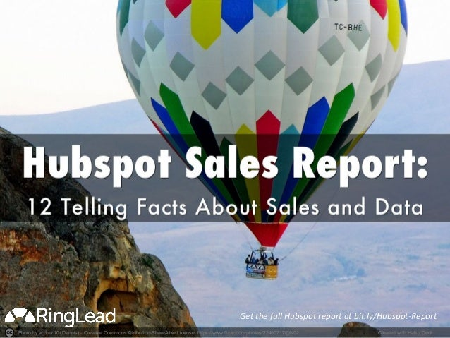 Get  the  full  Hubspot  report  at  bit.ly/Hubspot-‐Report  Photo by archer10 (Dennis) - Creative Commons Attribution-Sh...