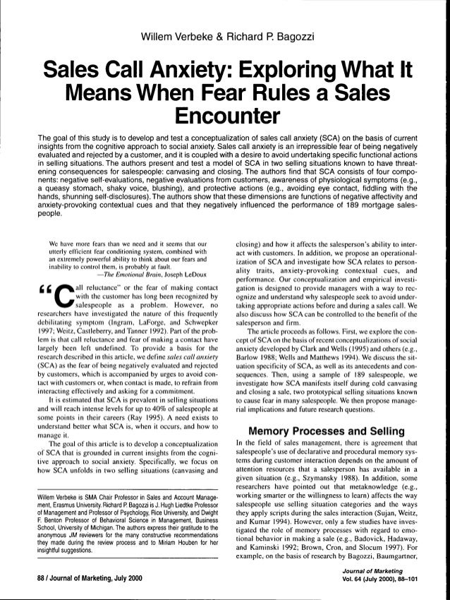 Willem Verbeke & Richard P. Bagozzi  Sales Call Anxiety: Exploring What It Means When Fear Rules a Sales Encounter The goa...