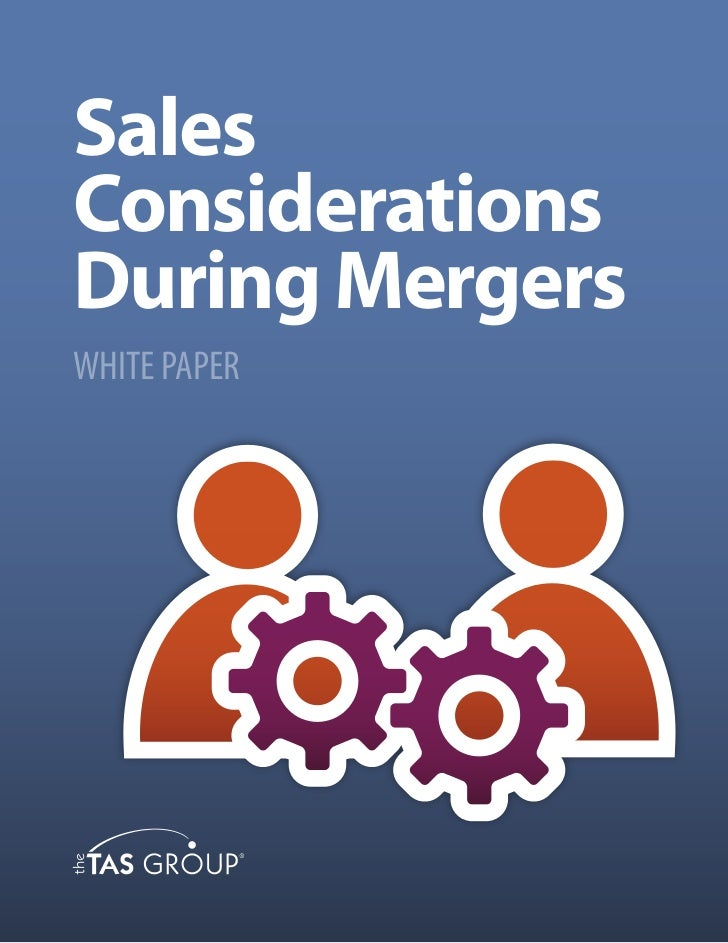 SalesConsiderationsDuring MergersWHITE PAPER
