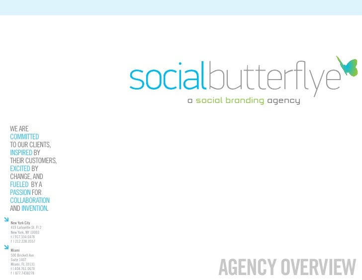 a social branding agencyWE ARECOMMITTEDTO OUR CLIENTS,INSPIRED BYTHEIR CUSTOMERS,EXCITED BYCHANGE, ANDFUELED BY APASSION F...