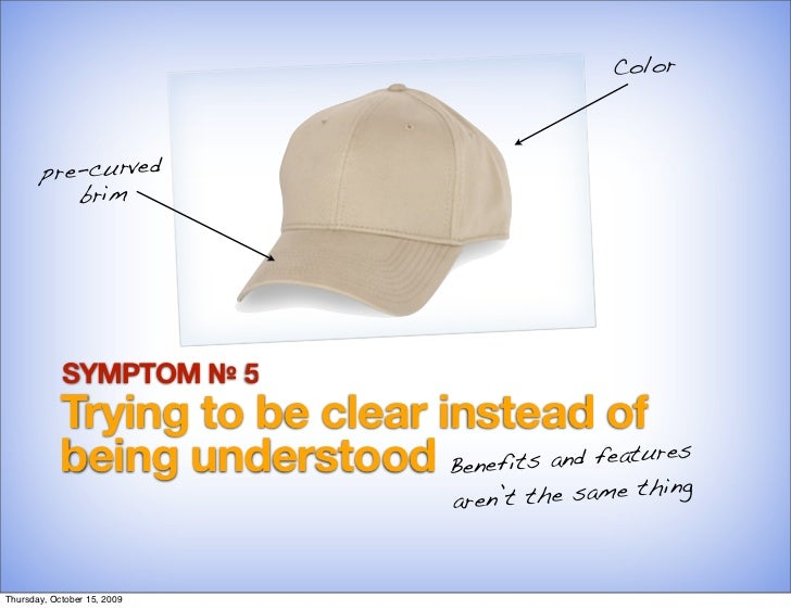 Color            pre-curved            brim                 SYMPTOM № 5             Trying to be clear instead of         ...