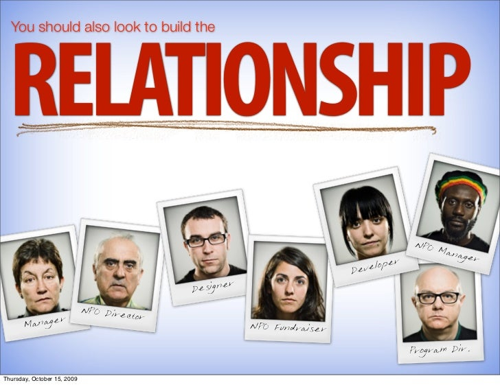 You should also look to build the      RELATIONSHIP                                                                       ...