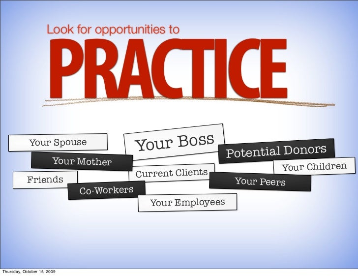 Look for opportunities to                          PRACTICE             Your Spouse                                       ...