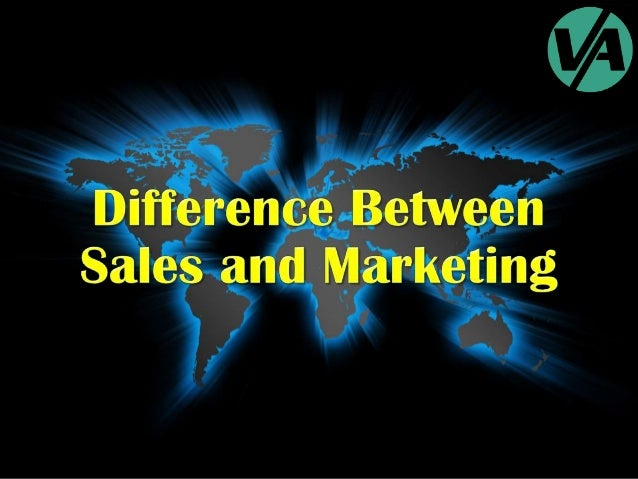 Sales & Marketing - The Difference