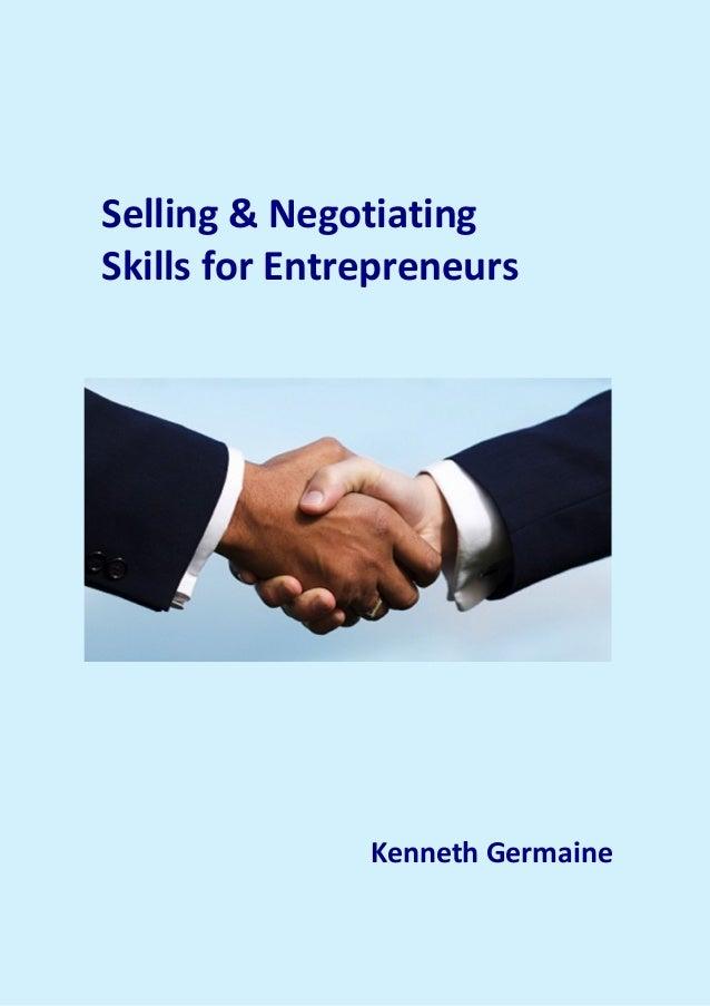 Selling & Negotiating Skills for Entrepreneurs Kenneth Germaine