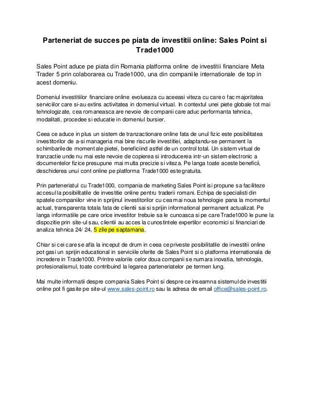 Parteneriat de succes pe piata de investitii online: Sales Point si Trade1000 Sales Point aduce pe piata din Romania platf...