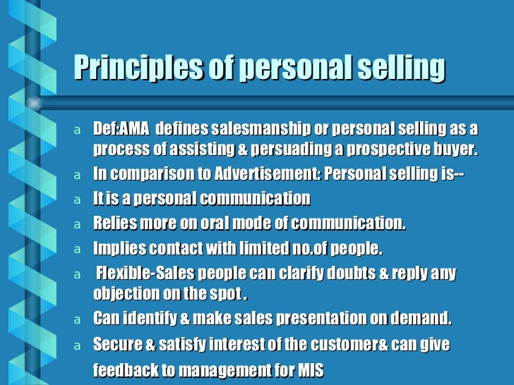 discuss of the principles of personal selling Personal finance retirement  4 principles of marketing strategy in the digital age  it's easy to get lost among a sea of buzzwords and false gurus selling snake oil here are 4 principles .