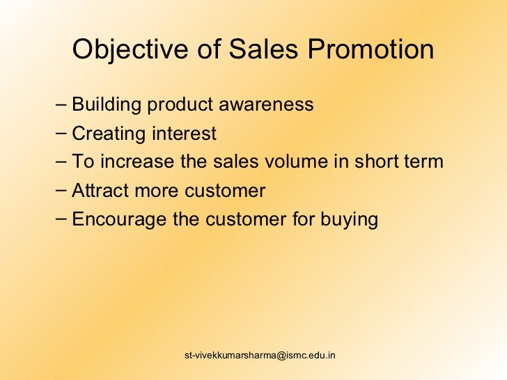 Scope and objectives of sales promotion Marketing Management