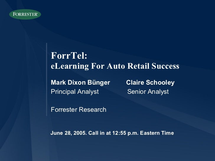 June 28, 2005. Call in at 12:55 p.m. Eastern Time Mark Dixon Bünger  Claire Schooley Principal Analyst  Senior Analyst For...