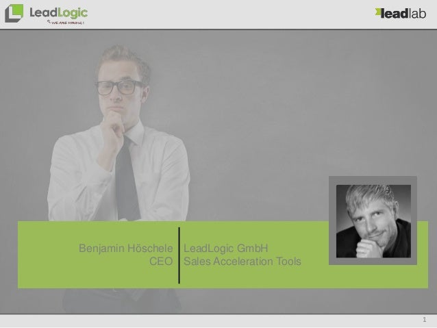 1 LeadLogic GmbH Sales Acceleration Tools Benjamin Höschele CEO