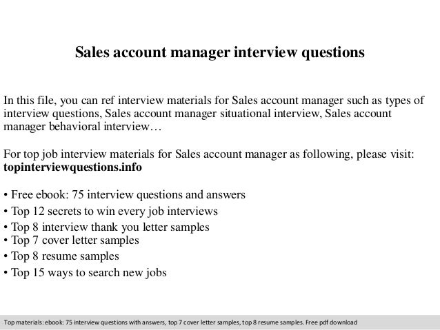 Sales account manager interview questions  In this file, you can ref interview materials for Sales account manager such as...