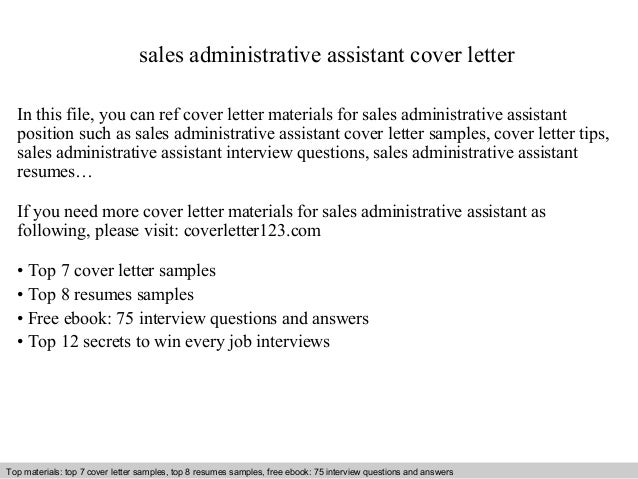 Sales Administrative Assistant Cover Letter In This File, You Can Ref Cover  Letter Materials For ...