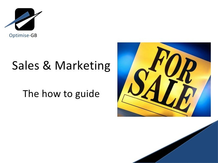 Sales & Marketing The how to guide Optimise- GB