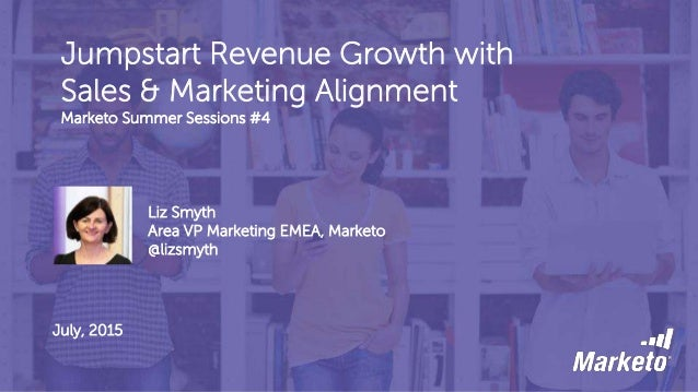 Jumpstart Revenue Growth with Sales and Marketing Alignment EMEA
