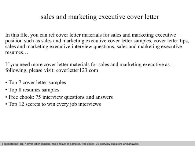 Sales And Marketing Executive Cover Letter In This File, You Can Ref Cover  Letter Materials ...