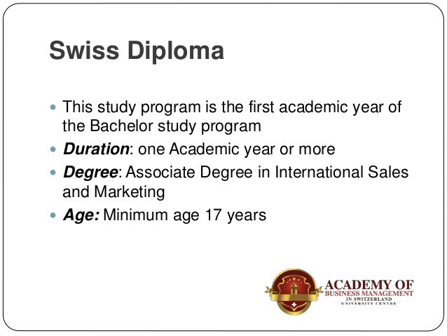 Bachelor Degree  Duration: 1 year  Degree: BBA in International Sales and Marketing  Age: Minimum age 18 years  Previo...