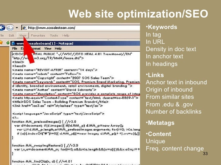 Web site optimization/SEO <ul><li>Keywords In tag In URL Density in doc text In anchor text In headings </li></ul><ul><li>...