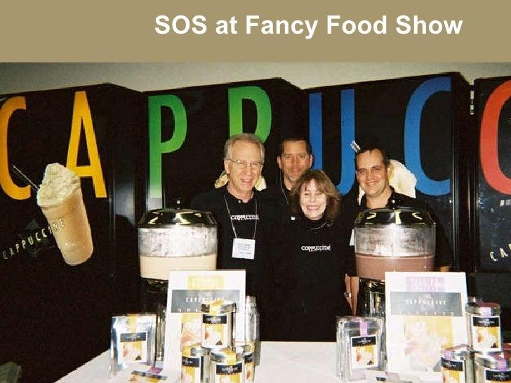 SOS at Fancy Food Show