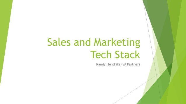 Sales and Marketing Tech Stack Randy Hendriks- VA Partners