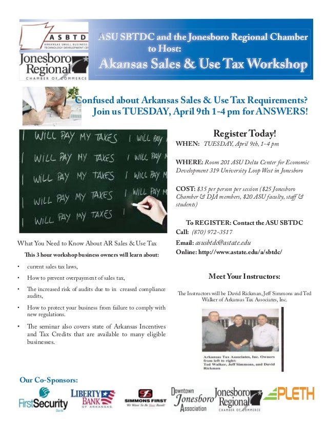 Confused about Arkansas Sales & Use Tax Requirements?                             Join us TUESDAY, April 9th 1-4 pm for AN...
