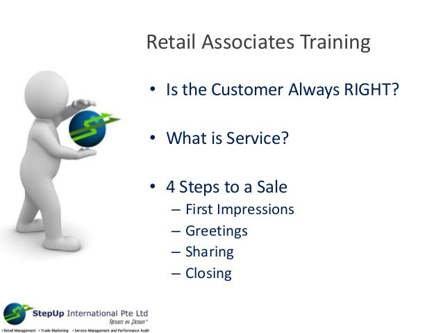 Retail Associates Training U2022 Is The Customer Always RIGHT? U2022 What Is  Service?  Sales Associate