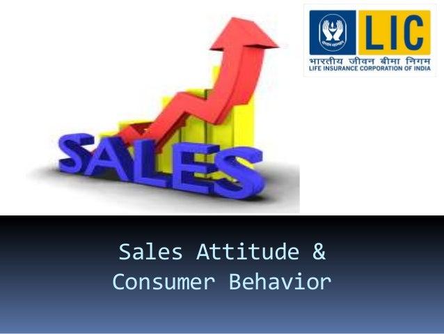 Sales Attitude & Consumer Behavior