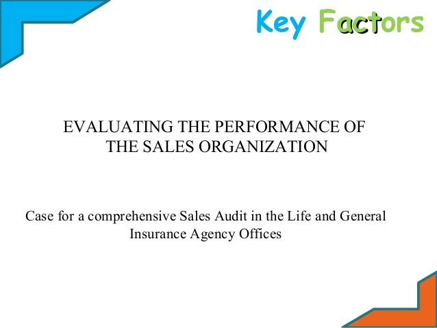 Key Factors act  EVALUATING THE PERFORMANCE OF THE SALES ORGANIZATION  Case for a comprehensive Sales Audit in the Life an...