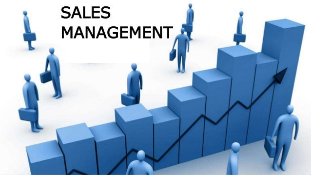 selling and sales management What's involved in selling and in sales management including persuasion, characteristics of the role, organizing, planning, training, motivation, and recruitment.