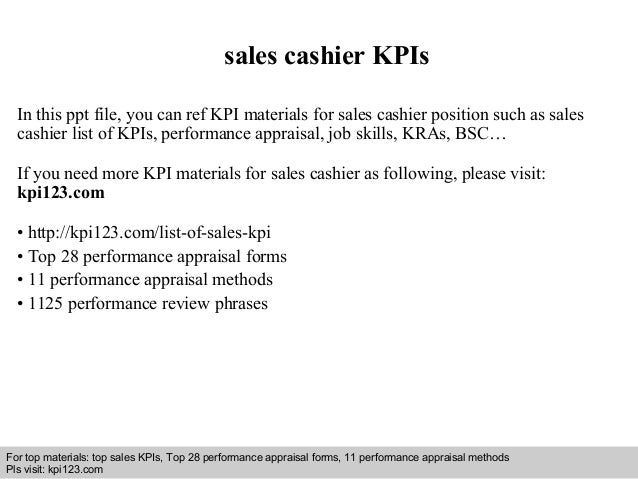 Interview questions and answers – free download/ pdf and ppt file sales cashier KPIs In this ppt file, you can ref KPI mat...