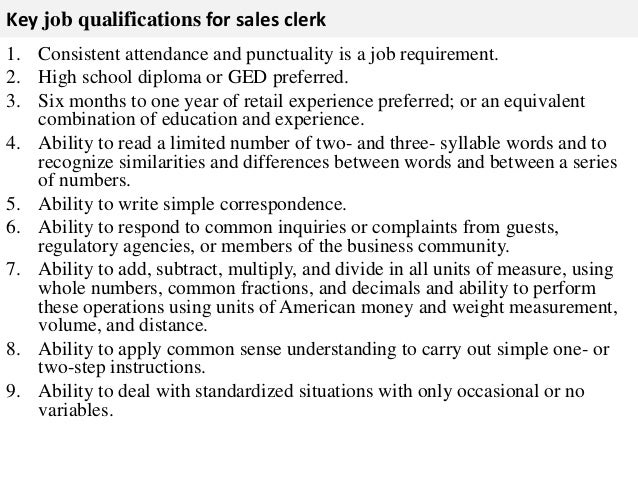 3. Key Job Qualifications For Sales Clerk 1. Consistent ...