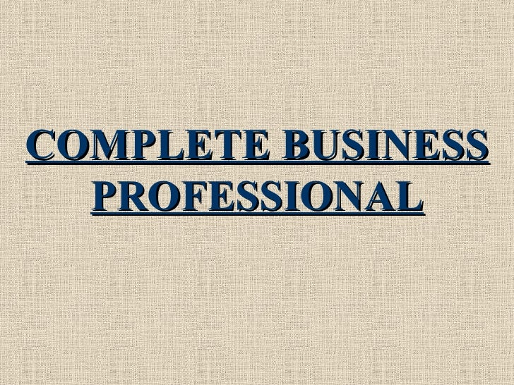 COMPLETE BUSINESS PROFESSIONAL
