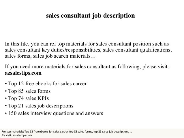 Sales Consultant Job Description In This File, You Can Ref Top Materials  For Sales Consultant ...