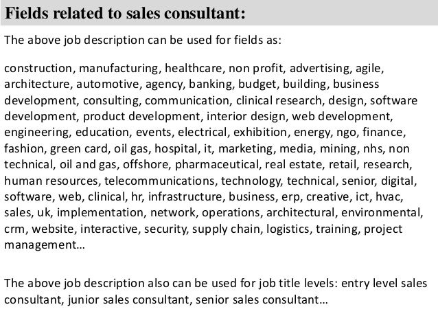 ... 8. Fields Related To Sales Consultant: The Above Job Description ...